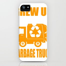 garbage man garbage collection garbage truck bin eco iPhone Case