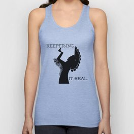 Keeper-ing It Real Unisex Tank Top
