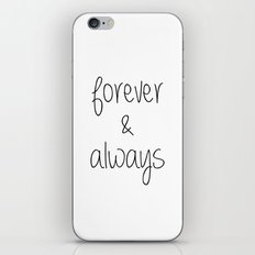 Forever & Always iPhone & iPod Skin