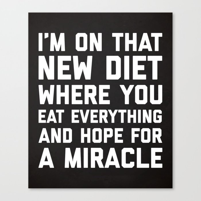 New Diet Funny Quote Canvas Print