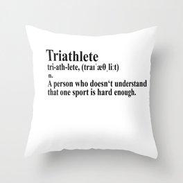 Funny Triathlon Definition Throw Pillow