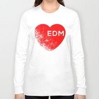 edm Long Sleeve T-shirts featuring EDM  by DropBass