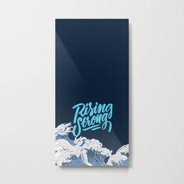 Rising Strong Metal Print