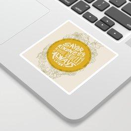 Savor Kindness Sticker