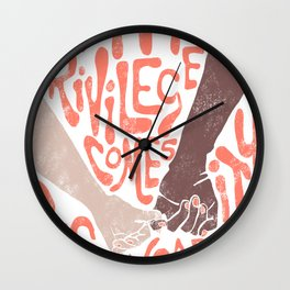 with privilege comes responsibility Wall Clock