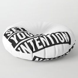 Set Your Intention Floor Pillow