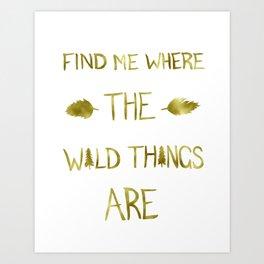 Wild Things - Gold Art Print