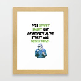 Carrie Fisher Rodeo Drive Quote Framed Art Print