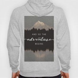 And So The Adventure Begins - Mountain Reflection Hoody