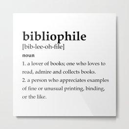 Bibliophile definition Metal Print