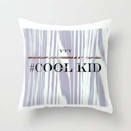 #Cool Kid - Yes to Youth Throw Pillow