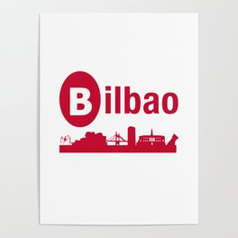Bilbao, home of the Guggenheim and Athletic in Spain Poster
