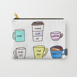 One more coffee Carry-All Pouch