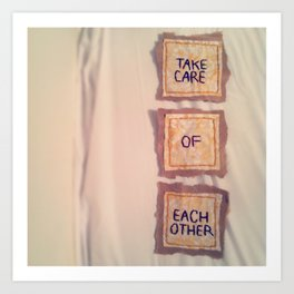 take care of each other 2012 Art Print