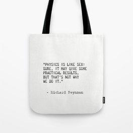 Richard Feynman quote Tote Bag
