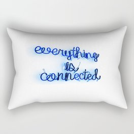 Everything is Connected Rectangular Pillow