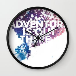 Adventure is Out there Art print Wall Clock