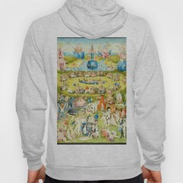 The Garden of Earthly Delights by Bosch Hoody