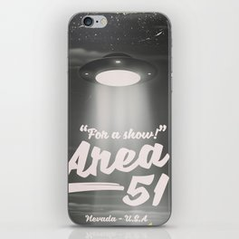 """For A Show"" Area 51 - Nevada U.S.A - UFO poster ( Mono) iPhone Skin"