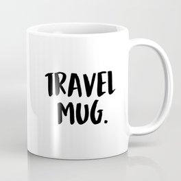 Quarantine Travel Mug Coffee Mug