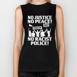No Justice No Peace No Racist Police Black History Month Biker Tank