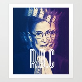 RBG Ruth Bader Ginsburg Fight For The Things You Care About Art Print