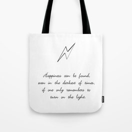 you can find happiness Tote Bag