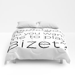 Clarinet - Do you want me to play, Bizet? (white) Comforters