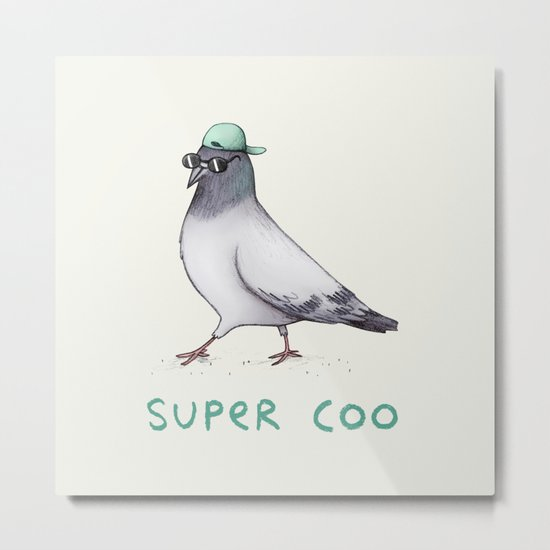 Super Coo Metal Print