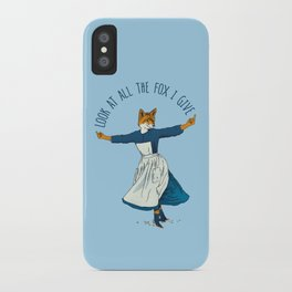 Look At All The Fox I Give - I iPhone Case