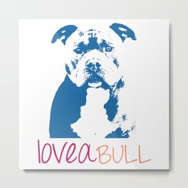 Loveabull, Pitbull Artwork, Digital Print Metal Print