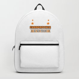 Family Love Bloodline Household Clan Relationship Birth Best Grandmother In The World Gift Backpack