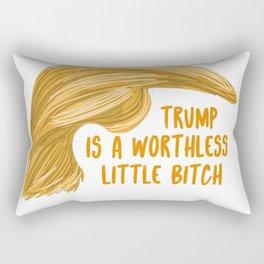 Trump is a bitch Rectangular Pillow