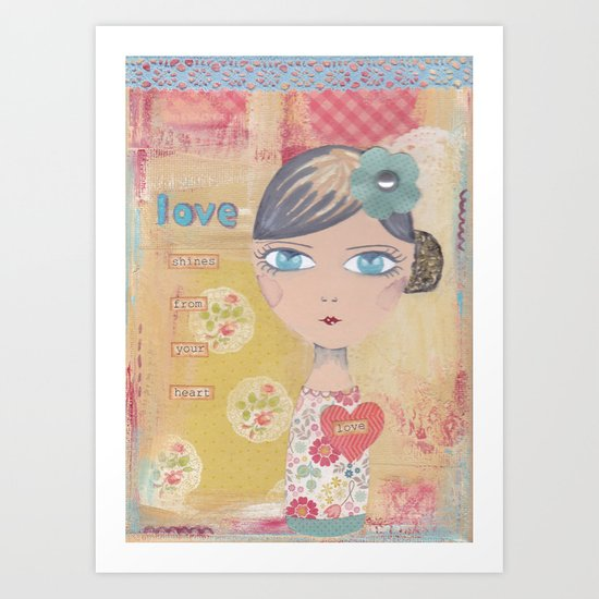 Love shines from your heart Art Print
