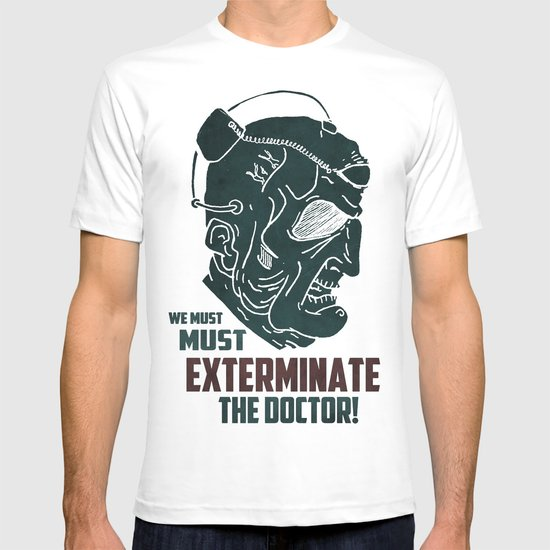 Davros - We must exterminate the Doctor! T-shirt