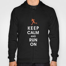 Keep Calm and Run On (male runner) Hoody