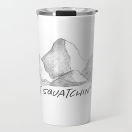 Gone Squatchin' Travel Mug