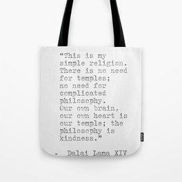 Dalai Lama XIV quote Tote Bag