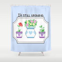 I'm Still Growing Shower Curtain