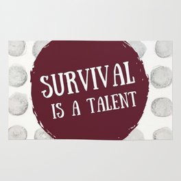 Survival is A Talent Rug