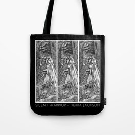 Silent Warrior by Tierra Jackson Tote Bag