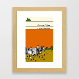 Future Cities Framed Art Print