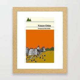 Future Cities Framed Art Print