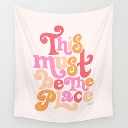 This Must Be the Place (Pink Palette) Wall Tapestry