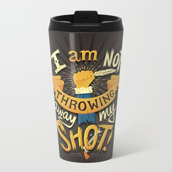 My Shot Metal Travel Mug