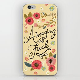 Pretty Swe*ry: Amazing as F iPhone Skin
