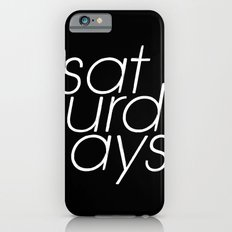 Saturdays  iPhone 6s Slim Case
