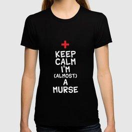 Keep Calm I'm Almost A Murse T-shirt