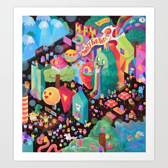 Happy World - Money is FREE ! Art Print