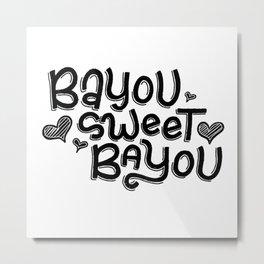 Bayou Sweet Bayou Metal Print